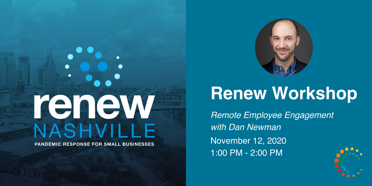 One Hour Workshop: Remote Employee Engagement w/ Dan Newman