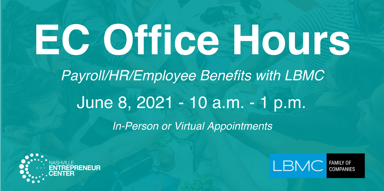 OFFICE HOURS: Payroll/HR/Employee Benefits w/ LBMC